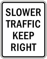 Slower Traffic Sign